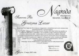 NAGRODA HONOROWA PREZYDENTA MIASTA GLIWICE DLA GRAŻYNY LAZAR, DYREKTORA BIBLIOTEKI, Gliwice, 12 maja 2005 r.